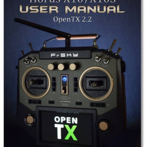 Horus X10 OpenTX 2.2 User Manual